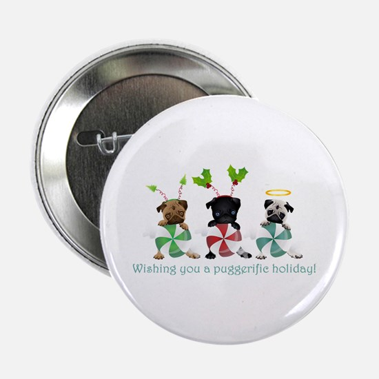 "Have A Puggerific Holiday 2.25"" Button"