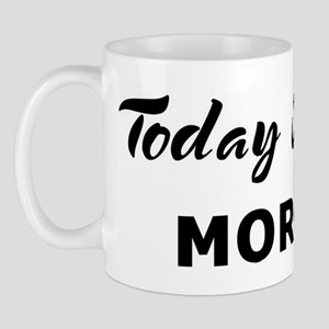 Today I feel morose Mug