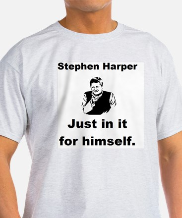 Copy of just in it for himself pic s T-Shirt
