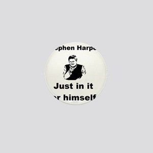 Copy of just in it for himself pic sma Mini Button