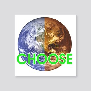 "10x10_choose_lite Square Sticker 3"" x 3"""