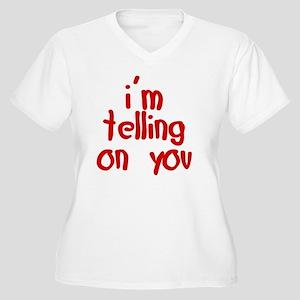 im_telling_on_you Women's Plus Size V-Neck T-Shirt