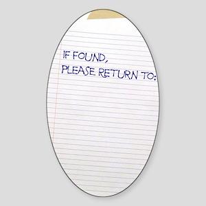 if found sr Sticker (Oval)