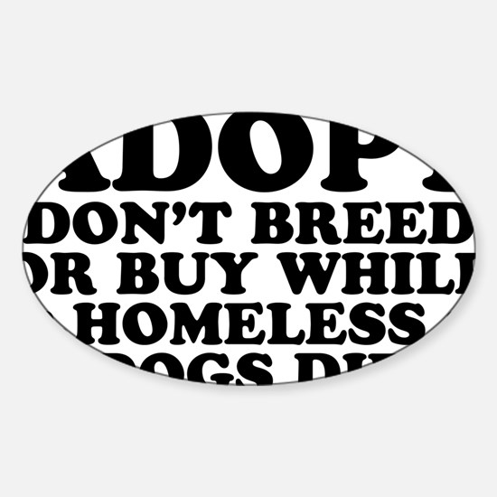 Adopt Homeless Sticker (Oval)