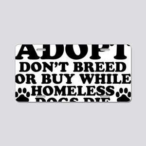 Adopt Homeless Aluminum License Plate