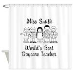 Custom Daycare Teacher Shower Curtain