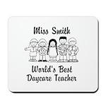 Custom Daycare Teacher Mousepad