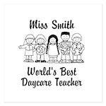 Custom Daycare Teacher 5.25 x 5.25 Flat Cards