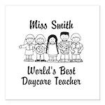 Custom Daycare Teacher Square Car Magnet 3