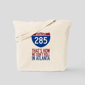 Traffic Sucks on 285 in Atlanta Georgia Tote Bag