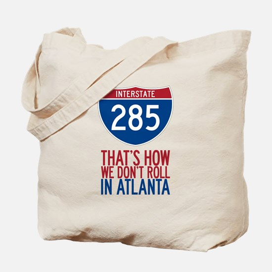 Traffic Sucks on 285 in Atlanta Georgia Tote Bag