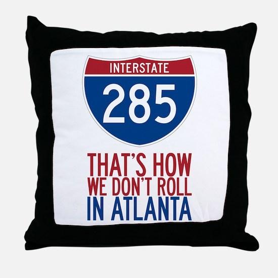 Traffic Sucks on 285 in Atlanta Georgia Throw Pill