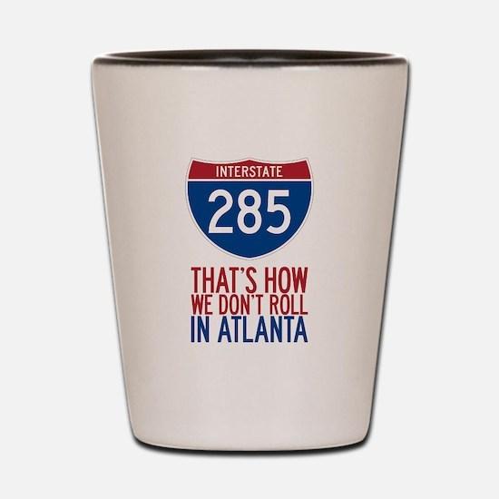 Traffic Sucks on 285 in Atlanta Georgia Shot Glass