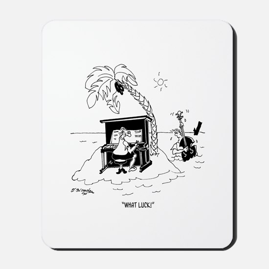What Luck! Mousepad