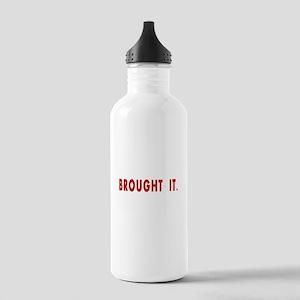 Brought It. Botella de agua