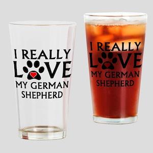 I Really Love My German Shepherd Drinking Glass