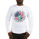 America Free and Brave Long Sleeve T-Shirt