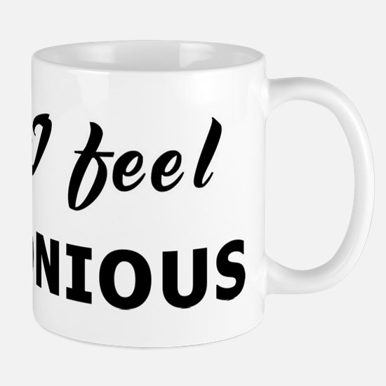 Today I feel harmonious Mug