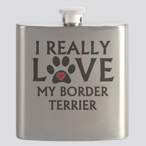 I Really Love My Border Terrier Flask