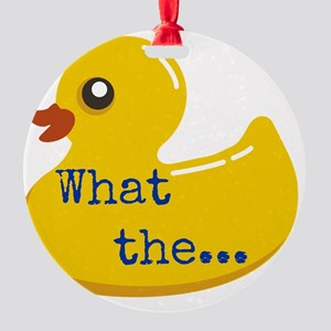 What the..... Duck Round Ornament