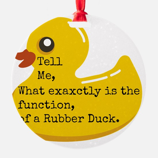 Rubber Duck, Function Ornament