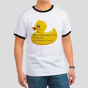 Rubber Duck, Function Ringer T