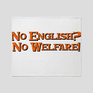 No english? No welfare! Throw Blanket