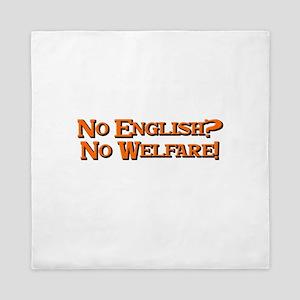 No english? No welfare! Queen Duvet