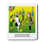 Animals Not Born In A Barn Mousepad