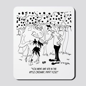A Cow Ate in The Apple Orchard Mousepad
