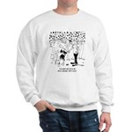 A Cow Ate in The Apple Orchard Sweatshirt