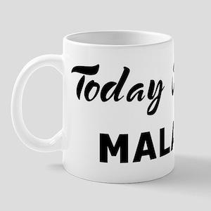 Today I feel malaise Mug
