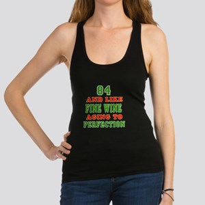 Funny 84 And Like Fine Wine Birthday Racerback Tan