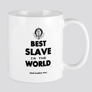 The Best in the World – Slave Mugs