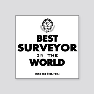 The Best in the World – Surveyor Sticker