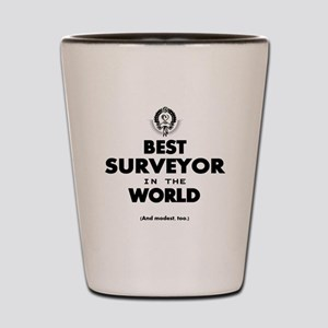The Best in the World – Surveyor Shot Glass