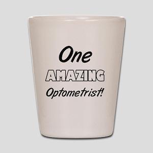 One Amazing Optometrist Shot Glass