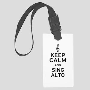 Keep Calm Sing Alto Large Luggage Tag