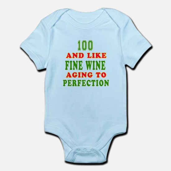 Funny 100 And Like Fine Wine Birthday Infant Bodys