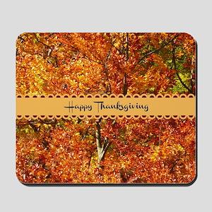 Happy Thanksgiving - Autumn Colors Mousepad