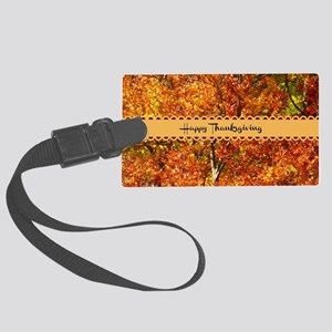 Happy Thanksgiving - Autumn Colo Large Luggage Tag