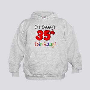 Daddys 35th Birthday Hoodie