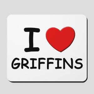 I love griffins Mousepad