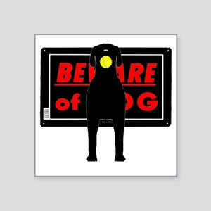 "Beware of Dog Sign Dog Square Sticker 3"" x 3"""