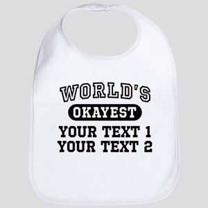 Personalize World's Okayest Bib
