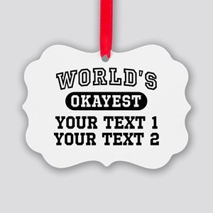 Personalize World's Okayest Picture Ornament