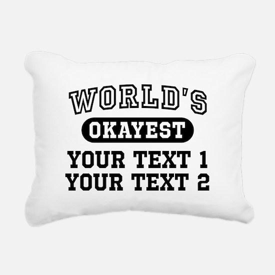 Personalize World's Okay Rectangular Canvas Pillow