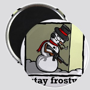stay frosty final Magnet