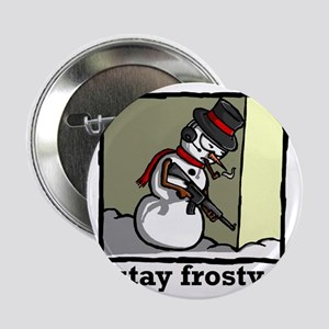 "stay frosty final 2.25"" Button"