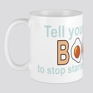 Tell Your Boobs (W) Mug
